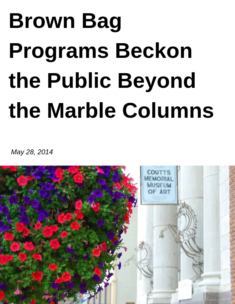 Brown Bag Programs Beckon the Public Beyond the Marble Columns