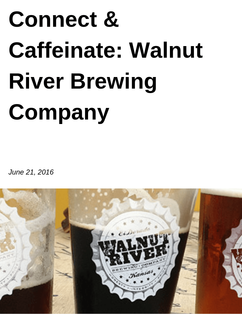 Connect and Caffeinate - Walnut River Brewing Company